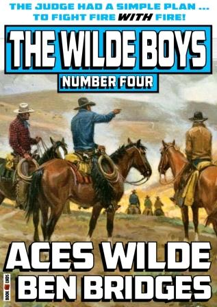 Aces Wilde by Ben Bridges