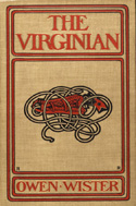 The Virginian (1902) by Owen Wister