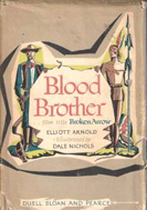 Blood Brother (1947) by Elliot Arnold