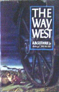The Way West (1949) by A B Guthrie Jr
