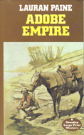 Adobe Empire (1950) by Lauran Paine