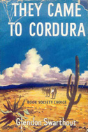 They Came to Cordura(1958) by Glendon Swarthout