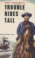 Trouble Rides Tall (1958) by Harry Whittington