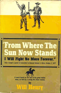From Where the Sun Now Stands (1960) by Will Henry