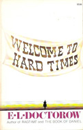 Welcome to Hard Times (1960) by E L Doctorow