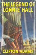 The Legend of Lonnie Hall (1963) by Clifton Adams