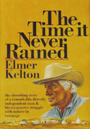 The Time It Never Rained (1973) by Elmer Kelton