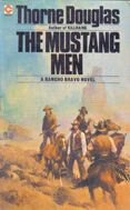 The Mustang Men (1975) by Thorne Douglas