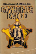 Gaylord's Badge (1975) by Richard Meade