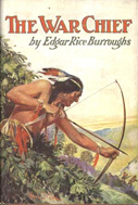 The War Chief (1927) by Edgar Rice Burroughs