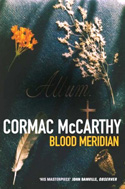Blood Meridian (1985) by Cormac McCarthy