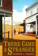 There Came a Stranger (2001) by Andrew J Fenady