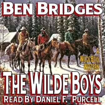 The Wilde Boys Audio Edition by Ben Bridges
