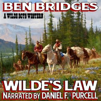 Wilde's Law Audio Edition by Ben Bridges